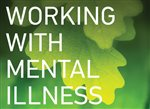 Working with mental illness
