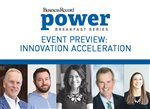 Power Breakfast Preview: Innovation Acceleration